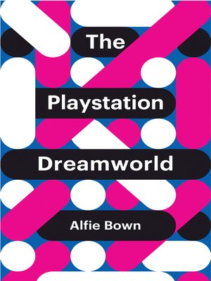 cover image of The PlayStation Dreamworld