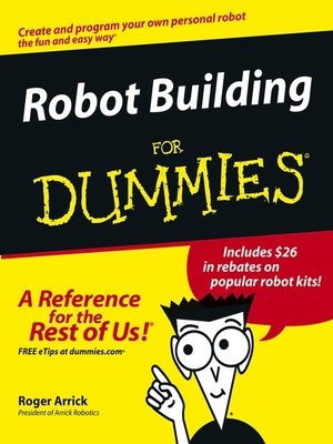 cover image of Robot Building For Dummies