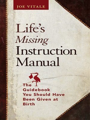 cover image of Life's Missing Instruction Manual