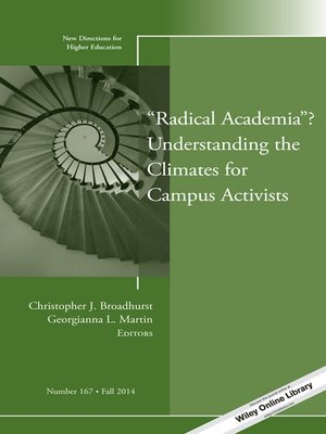 "cover image of ""Radical Academia"" Understanding the Climates for Campus Activists"