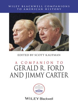cover image of A Companion to Gerald R. Ford and Jimmy Carter