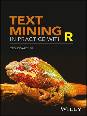 cover image of Text Mining in Practice with R