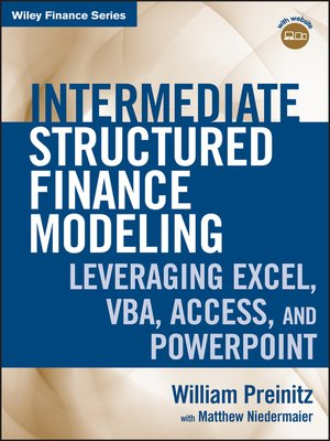 Intermediate Structured Finance Modeling by William Preinitz