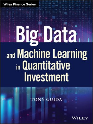 cover image of Big Data and Machine Learning in Quantitative Investment