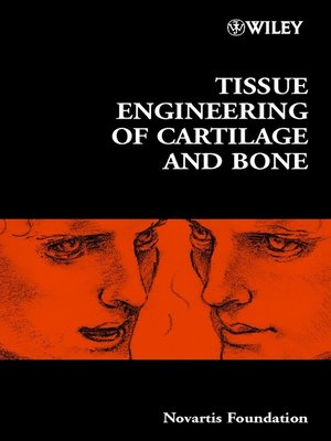 cover image of Tissue Engineering of Cartilage and Bone