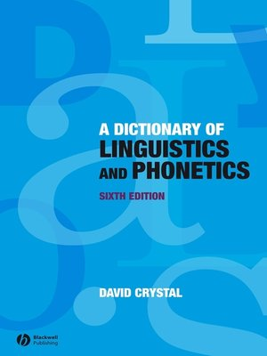 cover image of Dictionary of Linguistics and Phonetics