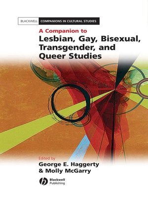 cover image of A Companion to Lesbian, Gay, Bisexual, Transgender, and Queer Studies