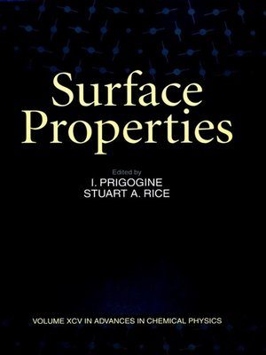 cover image of Advances in Chemical Physics, Surface Properties