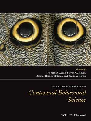 cover image of The Wiley Handbook of Contextual Behavioral Science