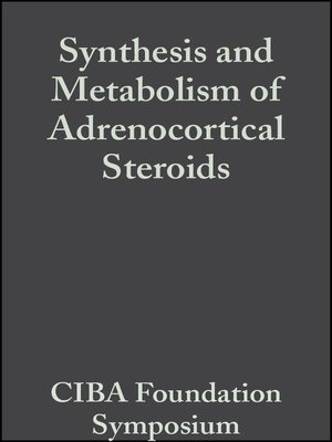 cover image of Synthesis and Metabolism of Adrenocortical Steroids