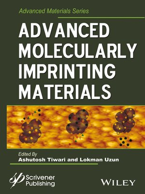 cover image of Advanced Molecularly Imprinting Materials