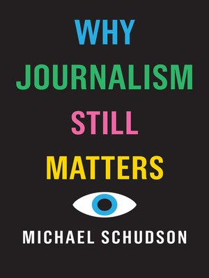 cover image of Why Journalism Still Matters