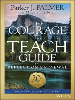 cover image of The Courage to Teach Guide for Reflection and Renewal