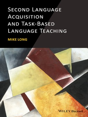cover image of Second Language Acquisition and Task-Based Language Teaching
