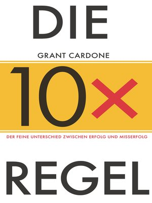 cover image of Die 10X-Regel