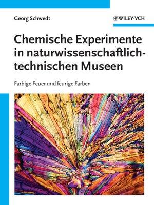cover image of Chemische Experimente in naturwissenschaftlich-technischen Museen