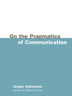 cover image of On the Pragmatics of Communication
