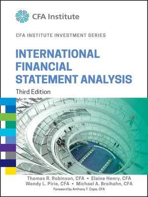 International Financial Statement Analysis By Thomas R Robinson