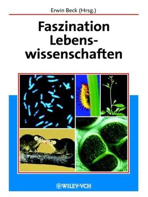 cover image of Faszination Lebenswissenschaften