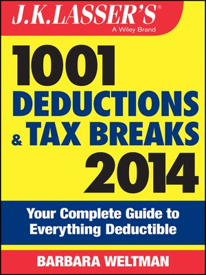 cover image of J.K. Lasser's 1001 Deductions and Tax Breaks 2014