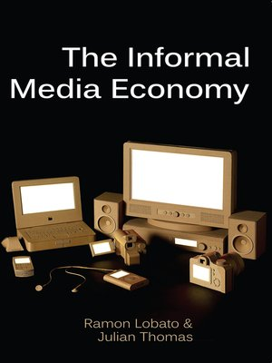 cover image of The Informal Media Economy