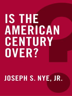 cover image of Is the American Century Over