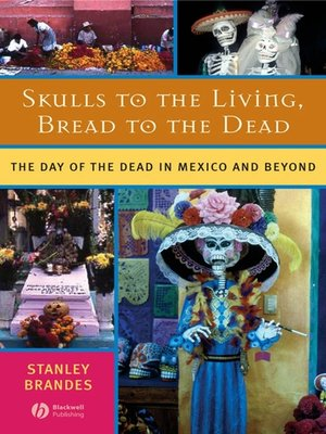 cover image of Skulls to the Living, Bread to the Dead