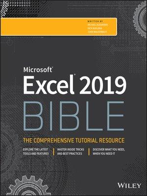 Excel 2019 Bible by Michael Alexander · OverDrive (Rakuten