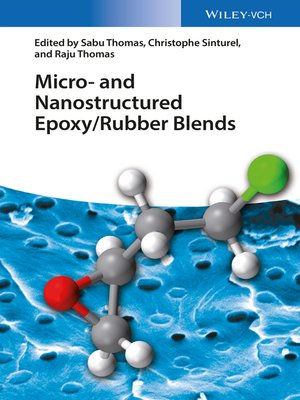 cover image of Micro and Nanostructured Epoxy / Rubber Blends