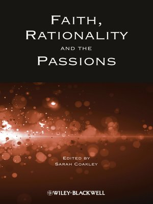 cover image of Faith, Rationality and the Passions