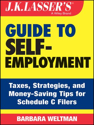 cover image of J.K. Lasser's Guide to Self-Employment