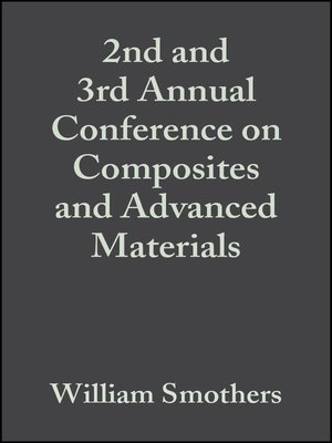 cover image of 2nd and 3rd Annual Conference on Composites and Advanced Materials
