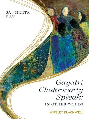 cover image of Gayatri Chakravorty Spivak