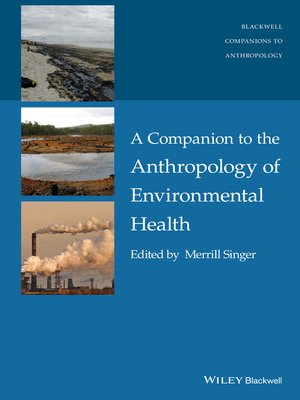 cover image of A Companion to the Anthropology of Environmental Health