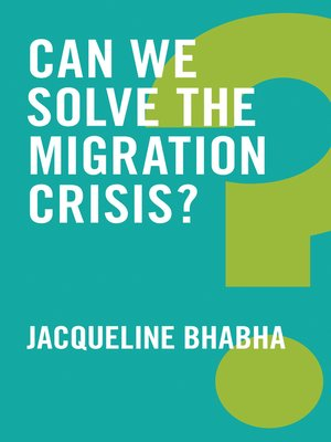 cover image of Can We Solve the Migration Crisis?