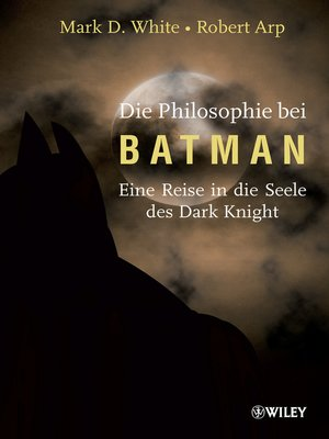 cover image of Die Philosophie bei Batman