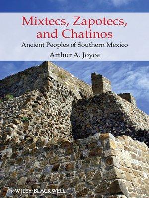 cover image of Mixtecs, Zapotecs, and Chatinos