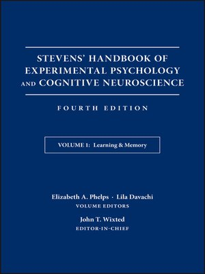 cover image of Stevens' Handbook of Experimental Psychology and Cognitive Neuroscience, Learning and Memory