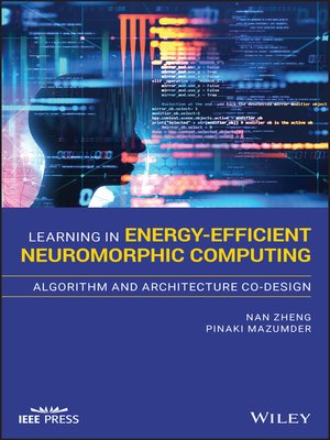 cover image of Learning in Energy-Efficient Neuromorphic Computing