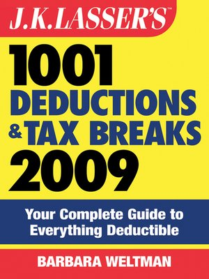 cover image of J.K. Lasser's 1001 Deductions and Tax Breaks 2009