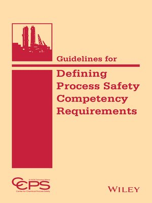 cover image of Guidelines for Defining Process Safety Competency Requirements