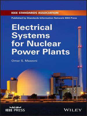 cover image of Electrical Systems for Nuclear Power Plants