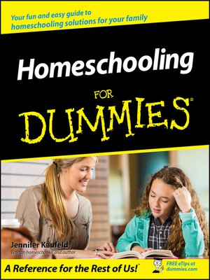 cover image of Homeschooling For Dummies