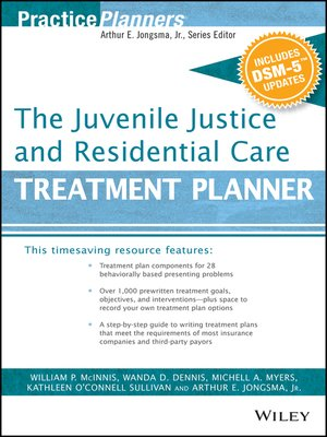cover image of The Juvenile Justice and Residential Care Treatment Planner, with DSM 5 Updates
