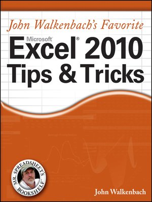 cover image of John Walkenbach's Favorite Excel 2010 Tips and Tricks