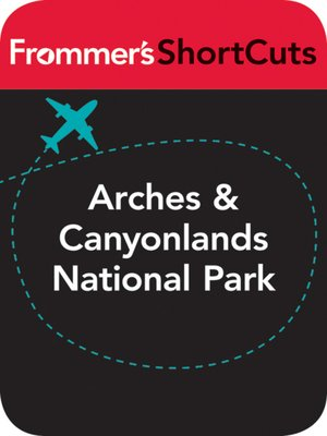 cover image of Arches and Canyonlands National Parks, Utah