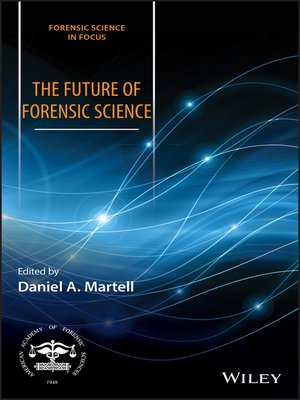 cover image of The Future of Forensic Science