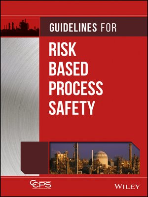 cover image of Guidelines for Risk Based Process Safety