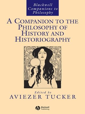 cover image of A Companion to the Philosophy of History and Historiography