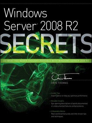 cover image of Windows Server 2008 R2 Secrets